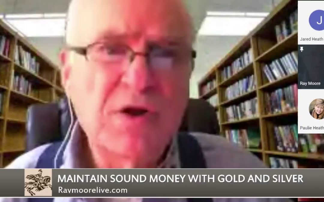 Silver & Gold  | Ray Moore Live |  7.24.18